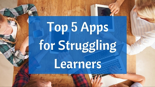 Top_5_Apps_for_Struggling_Learners.jpg
