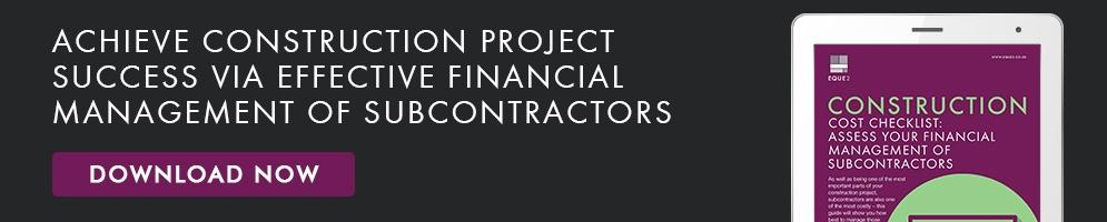 Construction Cost Checklist: Assess Your Financial Management of Subcontractors