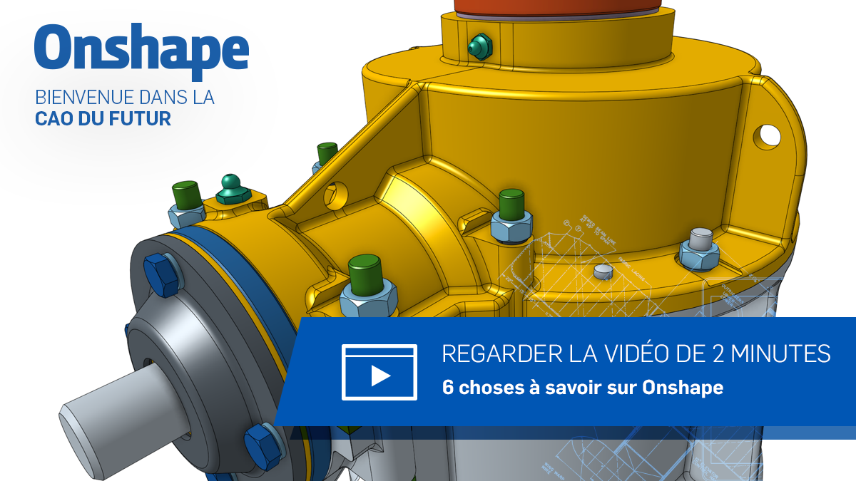 6 Things That Everyone Should Know About Onshape.