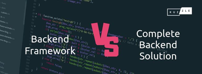 Backend clé en main VS Framework