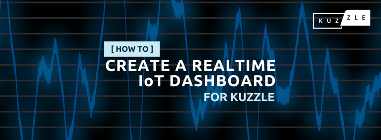Create a realtime IoT dashboard for Kuzzle