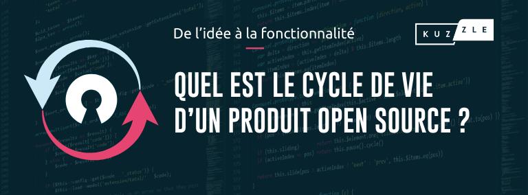 De l'idée à la fonctionnalité, quel est le cycle de vie d'un produit open source ?
