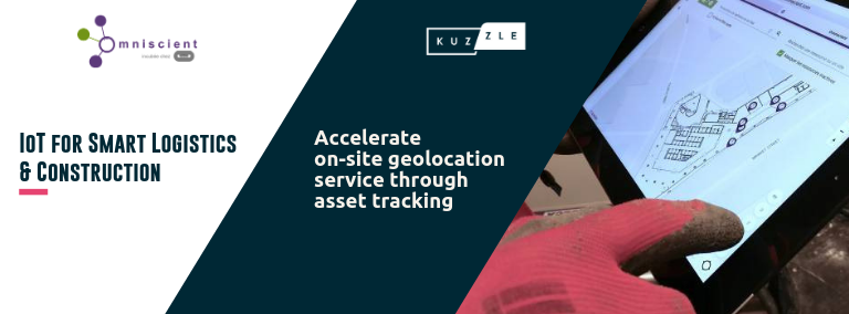 IoT for Smart Logistics & Construction: accelerate on-site geolocation