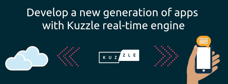 Develop a new generation of apps with Kuzzle real-time engine