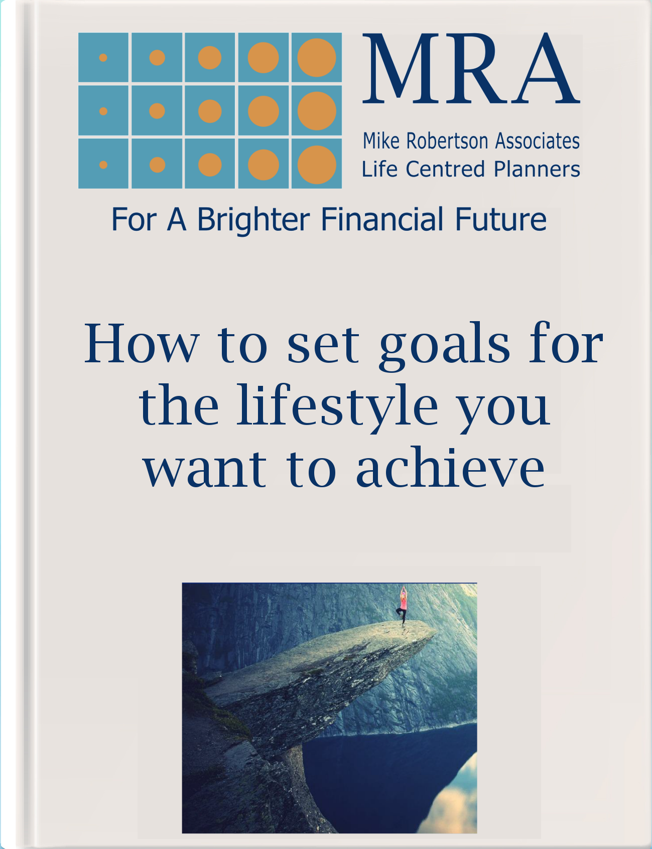 Download our Guide to Setting Goals for the Lifestyle you Want to Achieve