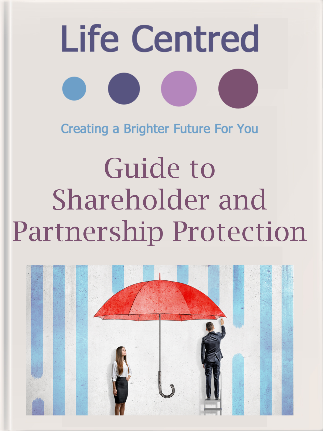 Click to download our Shareholder and Partnership Protection Guide