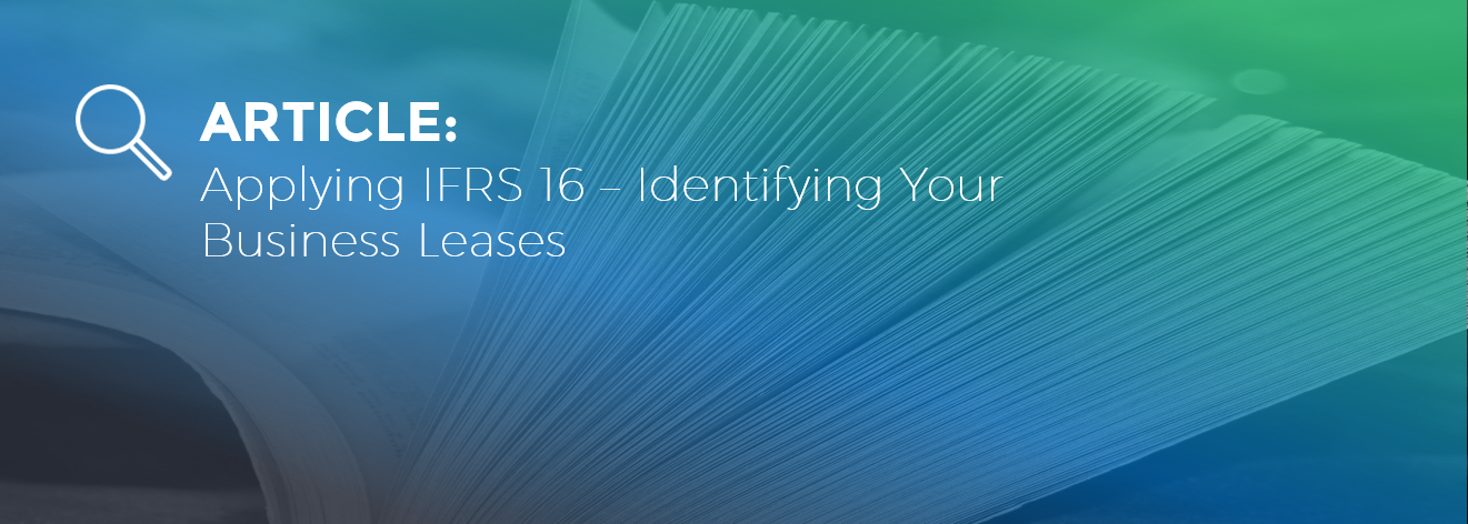 Applying IFRS 16 – Identifying Your Business Leases