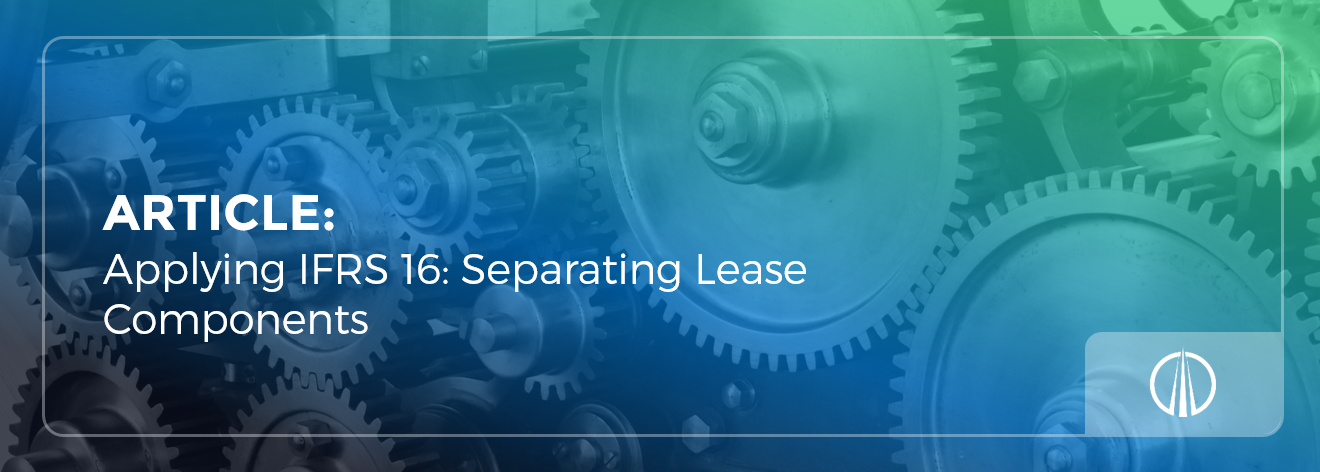 Applying IFRS 16 - Separating Lease Components