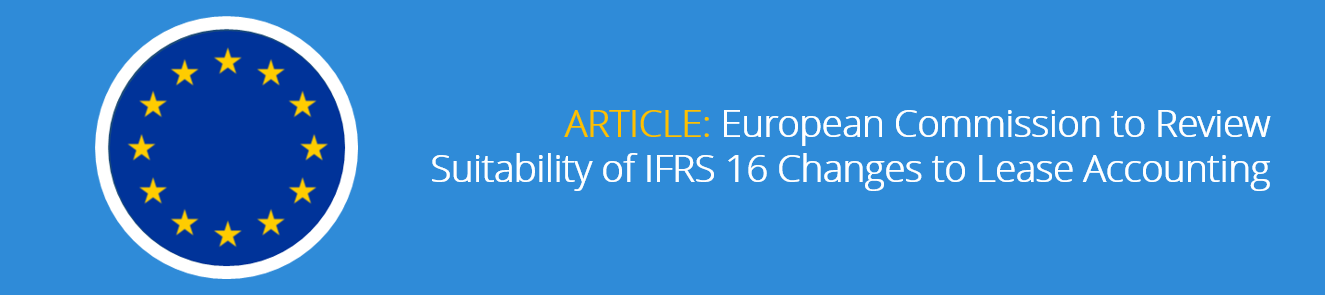 European_Commission_to_Review_Suitability_of_IFRS_16_Changes_to_Lease_Accounting.png