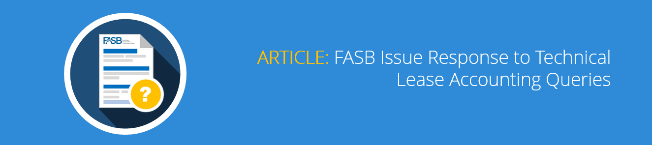 FASB Issue Response to Technical Lease Accounting Queries.png