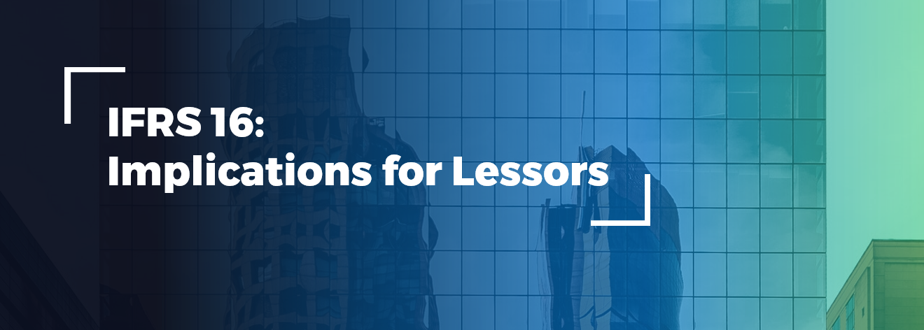 IFRS 16 - Implications for Lessors