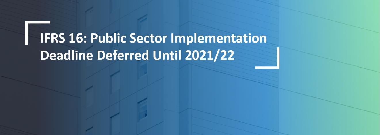 IFRS_16_Publi_Secto_Implementatio_Deadlin_Deferred_Until_2021-1