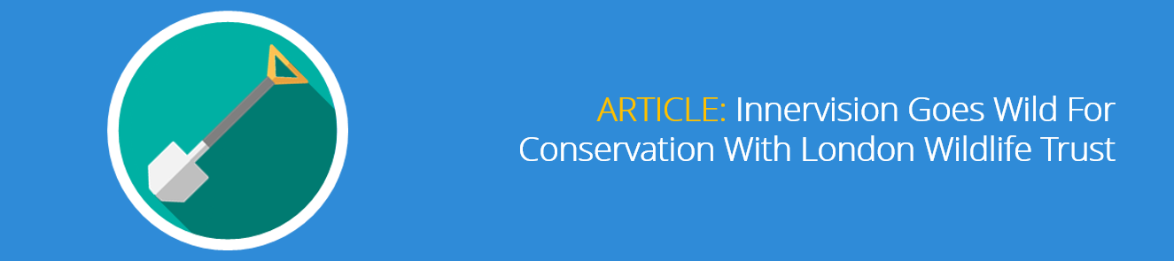 Innervision_Goes_Wild_For_Conservation_With_London_Wildlife_Trust-1.png