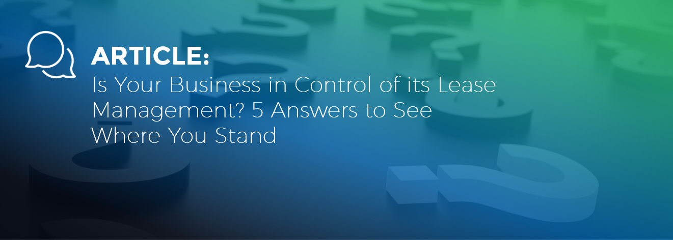 Is Your Business in Control of its Lease Management