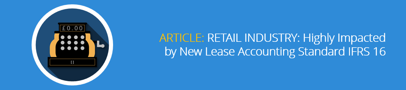 RETAIL_INDUSTRY_Highly_Impacted_by_New_Lease_Accounting_Standard_IFRS_16-1.png