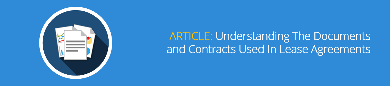 Understanding_The_Documents_and_Contracts_Used_In_Lease_Agreements-1.png