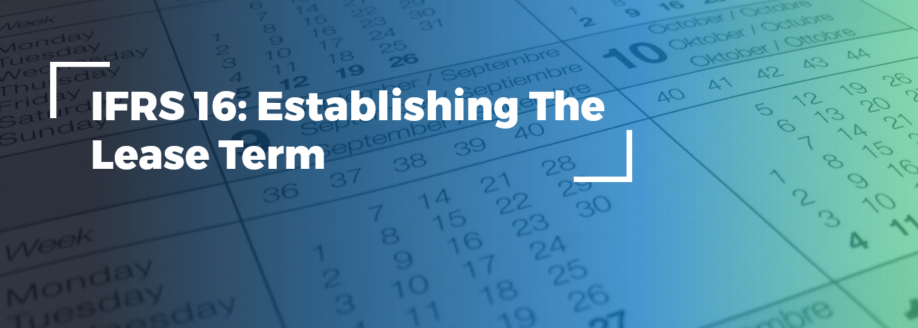 ifrs_16_establishing_the_lease_term