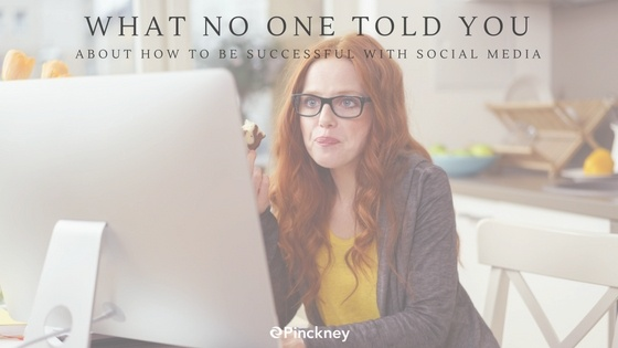 Pinckney_Marketing_-_Charlotte_NC_-_What_No_One_Told_You_About_How_to_be_Successful_with_Social_Media.jpg