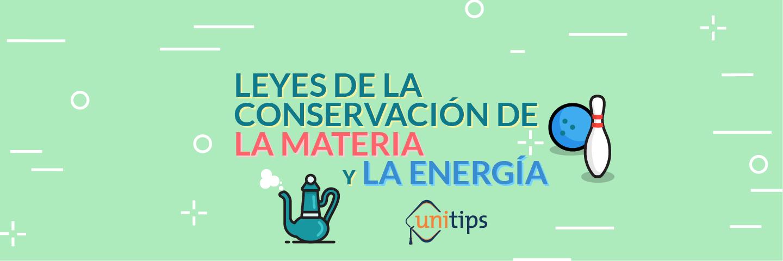 Leyes De La Conservacion De La Materia Y La Energia Guia Del Ipn