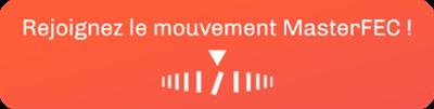 Rejoignez le mouvement MasterFEC