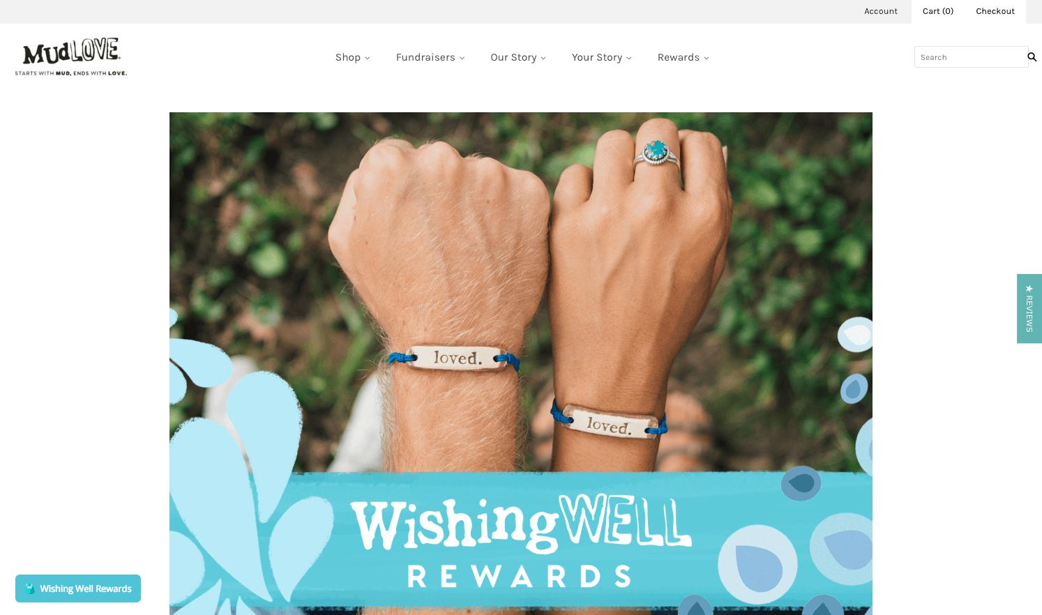 The Best eCommerce Loyalty Programs - Mudlove Wishing Well Rewards