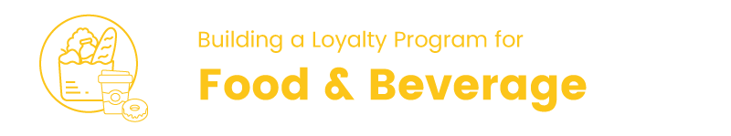 Loyalty Program in the Food and Beverage Industry title