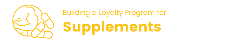 loyalty program in the supplements industry title