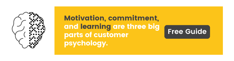 Learn the big three components of customer psychology in our free guide