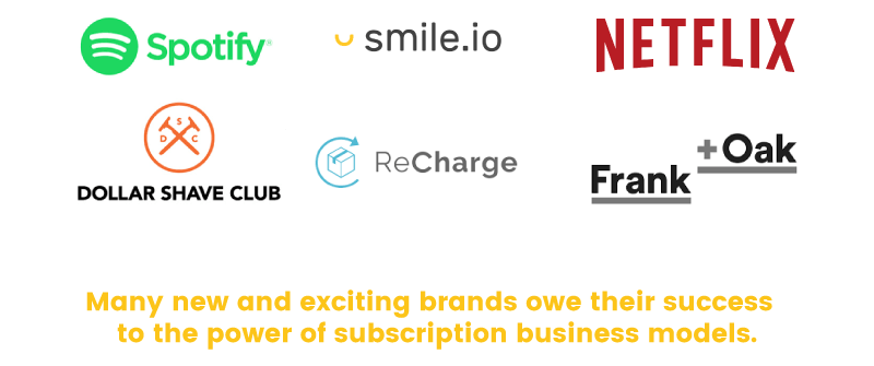 Many popular brands like Spotify, Netflix and Frank & Oak use subscriptions to generate recurring revenue