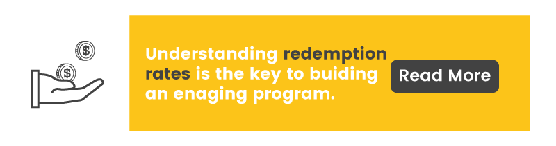 Understanding point redeption rates is the key to building an engaging program