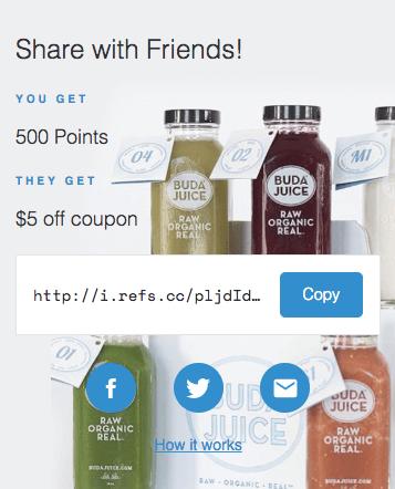 Build Rewards Premium Product Buda Juice Referrals