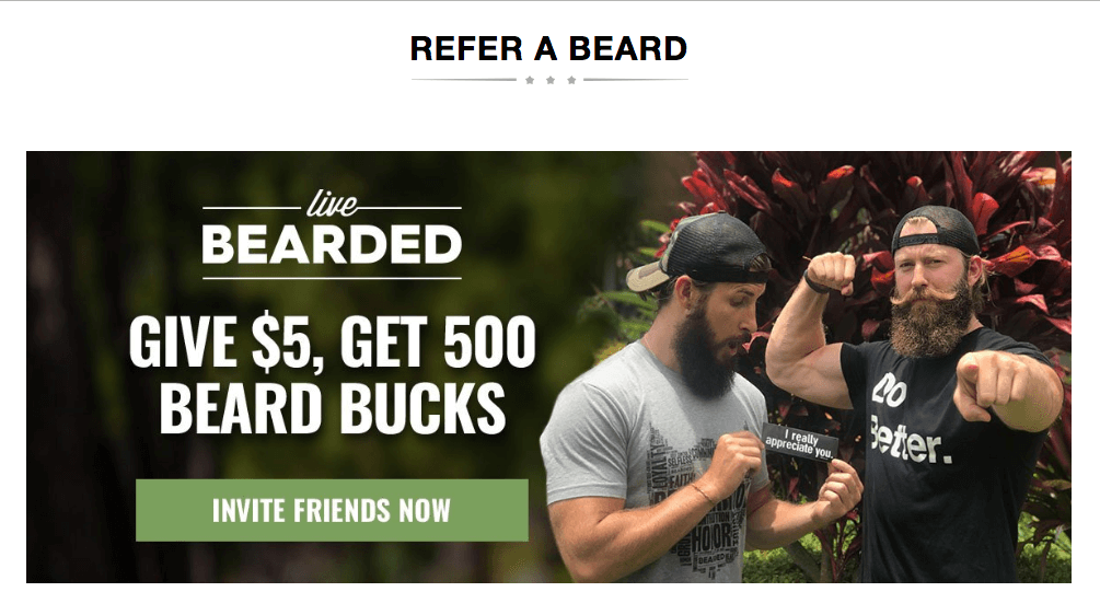 What Really Motivates Customers - live bearded referral program man giving note Give $5 Get 500 Beard Bucks