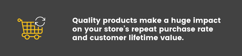 increase customer lifetime value quality products