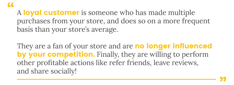 loyal customer definition quote