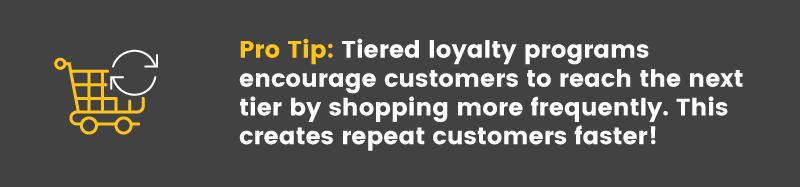 loyal customer pro tip 2