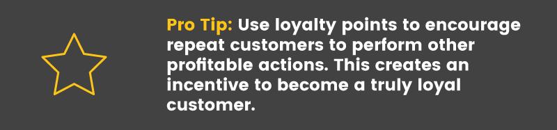 loyal customer pro tip 3