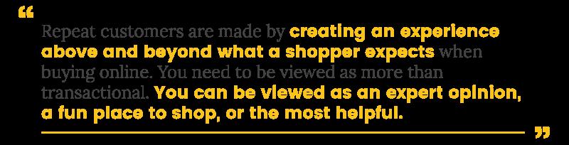 loyal customer turn customers into repeat customers