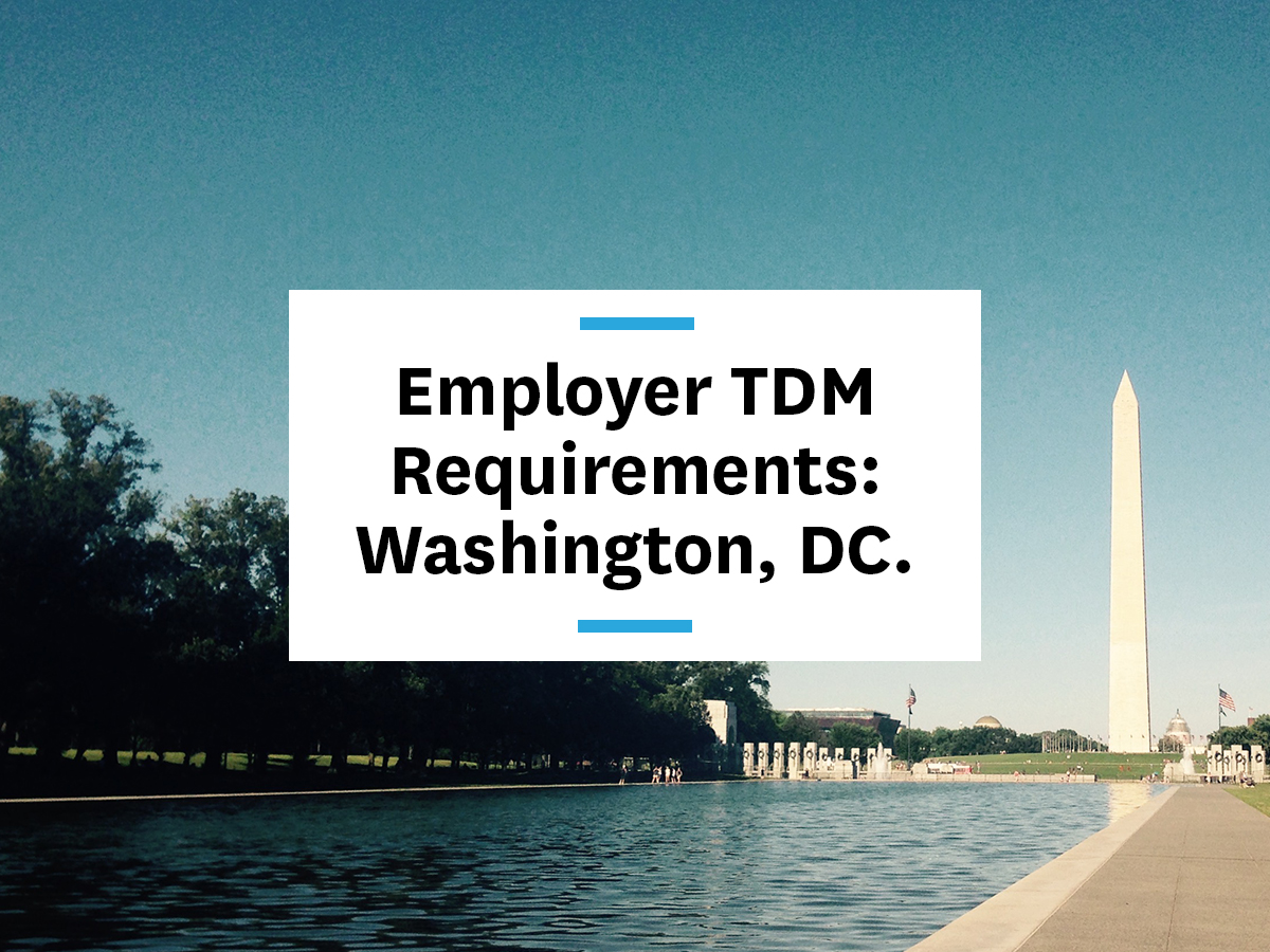 transportation-demand-requirements-employer-employee-tdm-washington-dc-district-of-columbia-benefit-your-employees