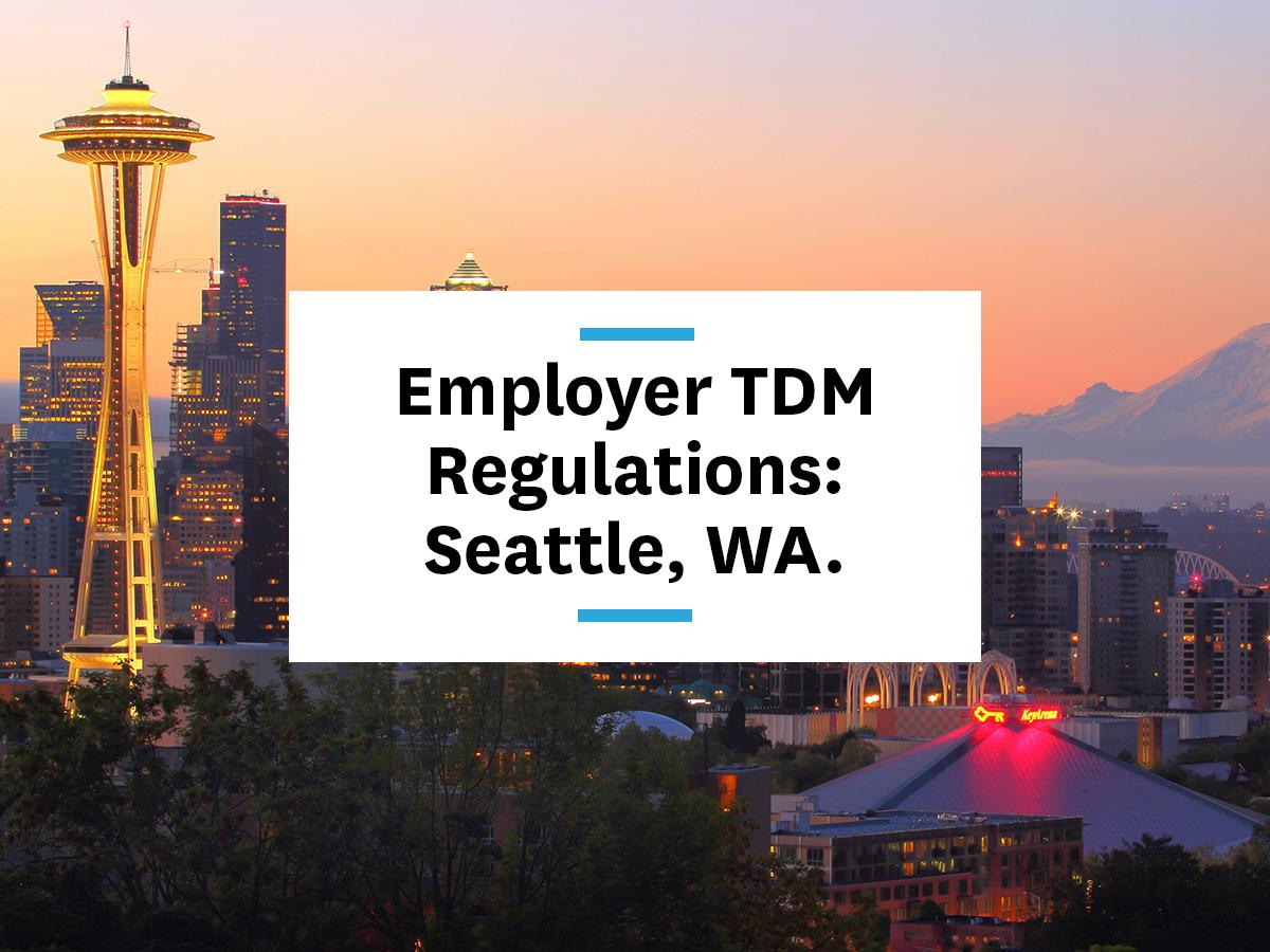 seattle-transportation-demand-management-programs-rules-requirements-legislation-commuter-benefits-employee-benefits-transit-information