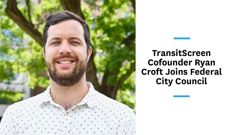 ryan-croft-transitscreen-federal-city-council-members