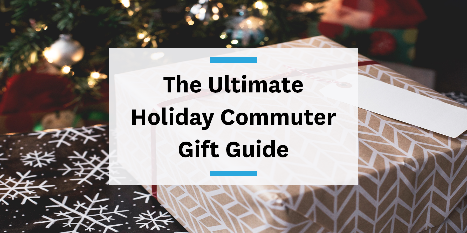 The ultimate holiday commuter gift guide
