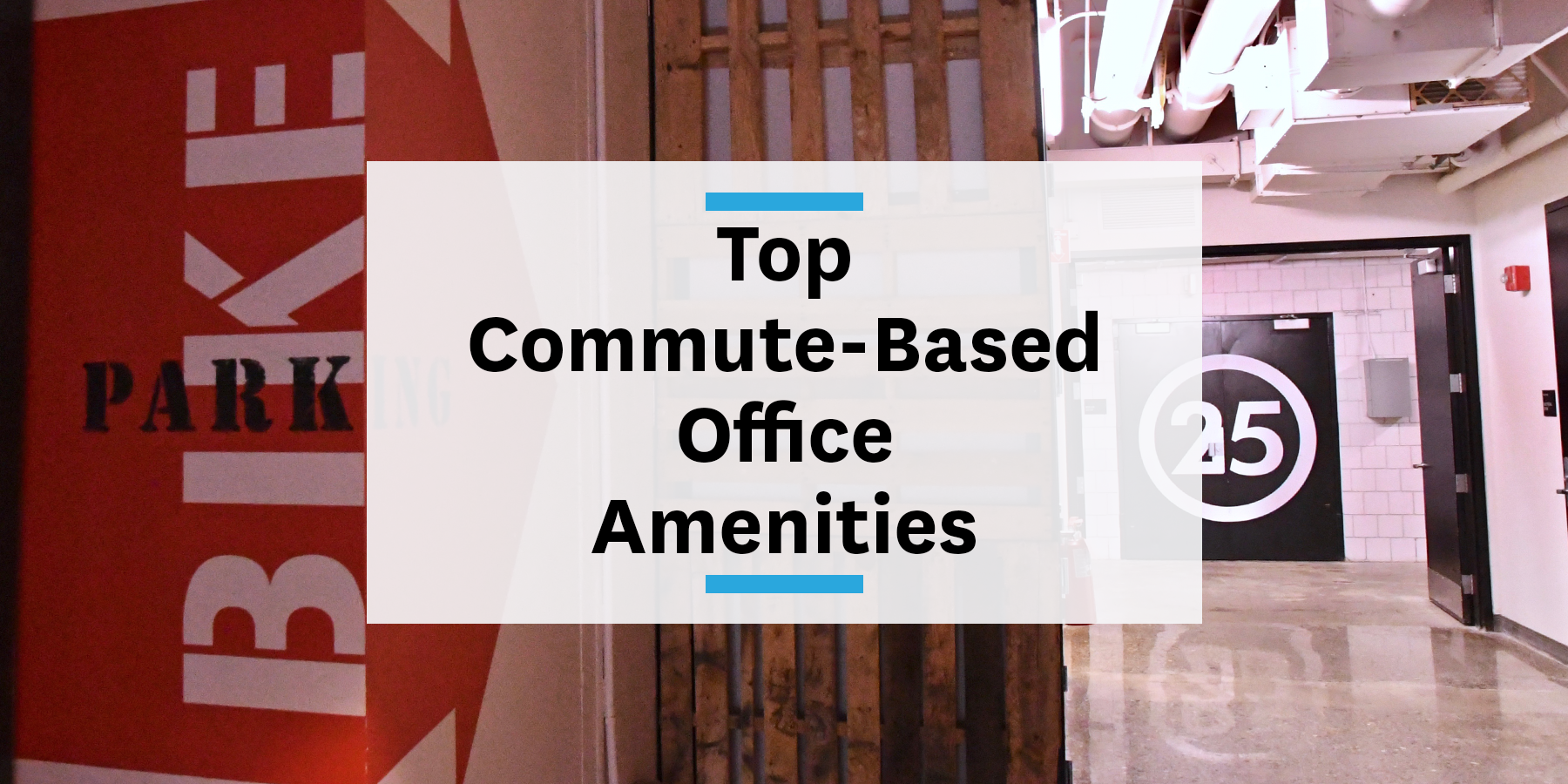 Top commute-based office amenities to enhance your commute management strategy
