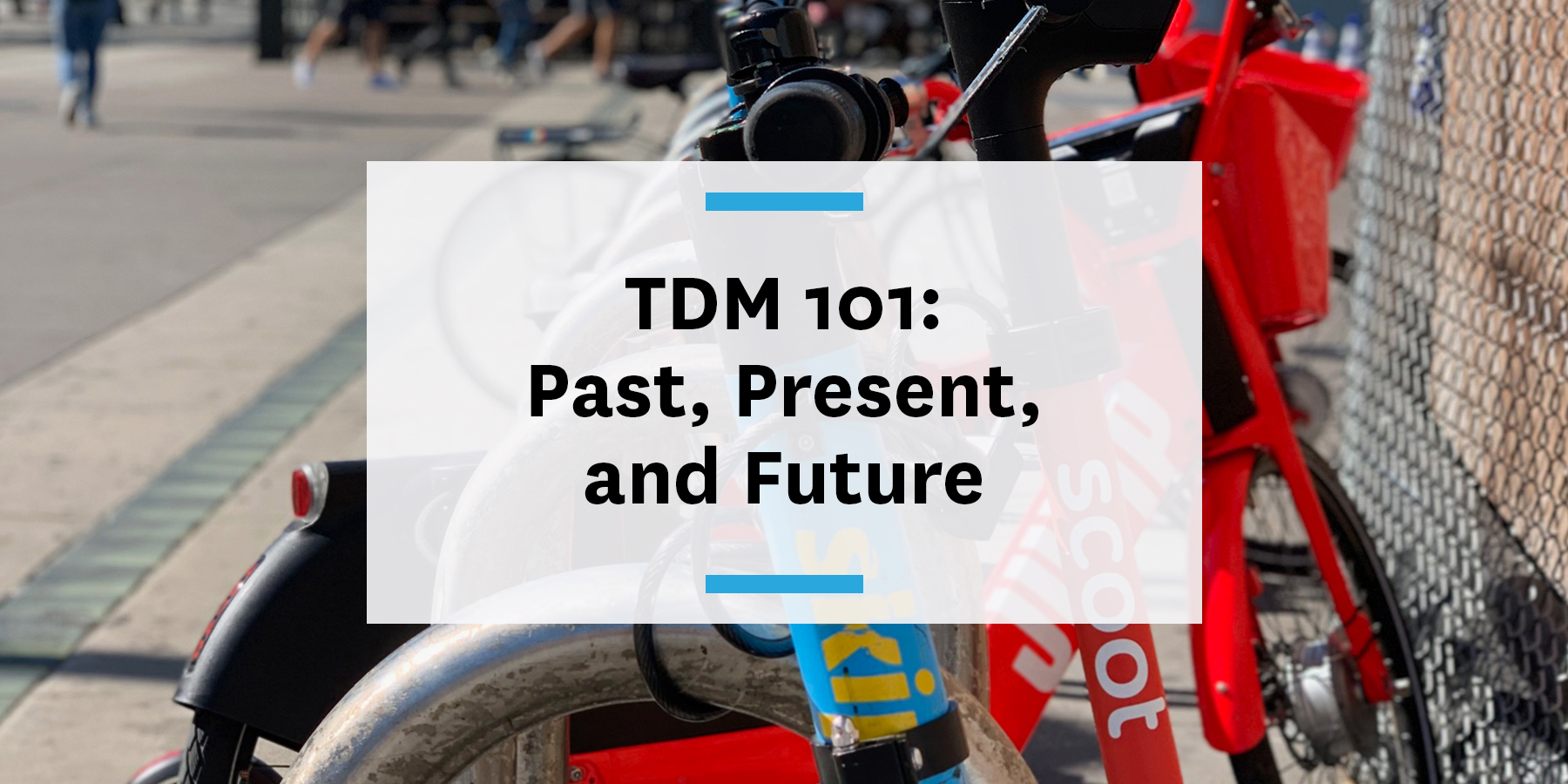 Transportation Demand Management (TDM) 101 and improving commute management strategies
