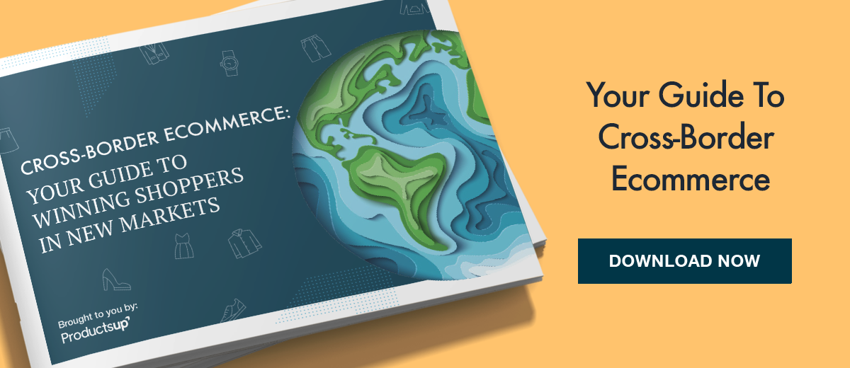 Your guide to cross-border ecommerce