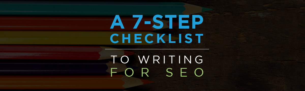 7-step checklist to writing for SEO
