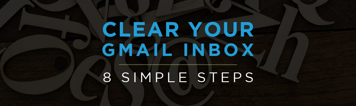 How to clear your Gmail inbox in 8 simple steps