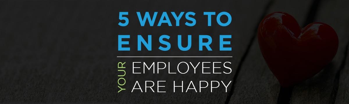 Ensure Employee Love Their Jobs