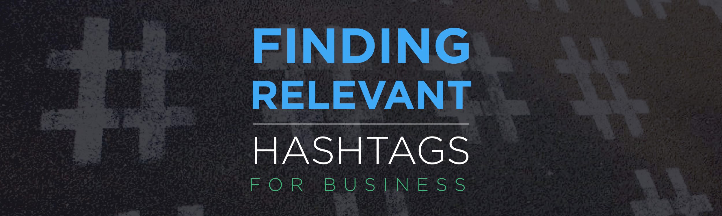 Finding Relevant hashtags
