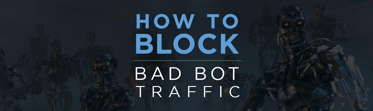 SPK-Blog-20-Block-Bad-Bots.png