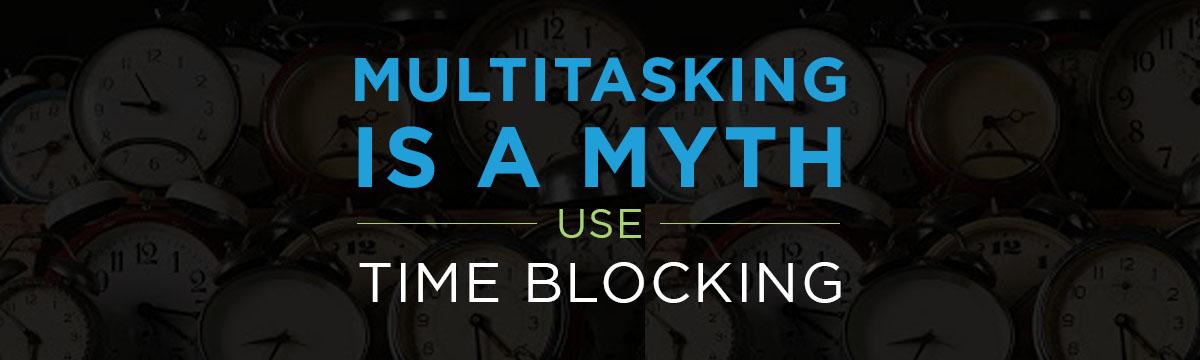 Multitasking is a Myth banner